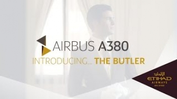 Etihad Airways - The Butler - Airbus A380 Maiden Flight